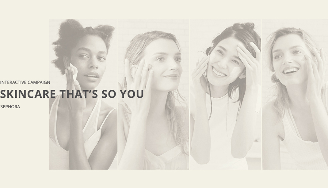 Sephora Skincare Campaign